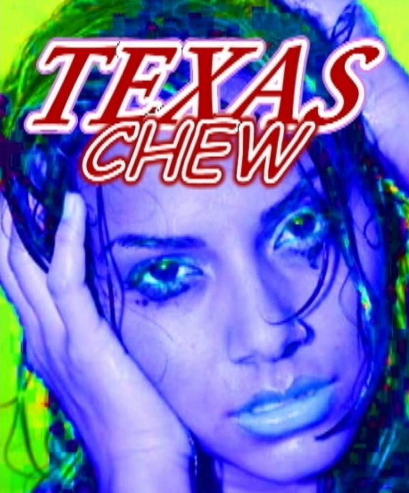 TEXAS CHEW - A RUBBER DOLL™ MOTION PICTURES FEATURE FILM!